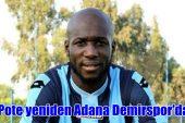Pote tekrar Adanademirspor'da !!!