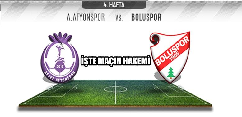 Afjet Afyonspor – Boluspor maçının Hakemi