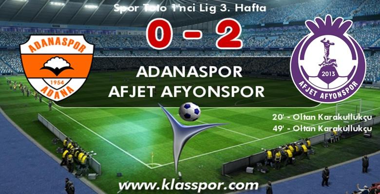 ADANASPOR : 0 – AFJET AFYONSPOR : 2 ( Maç Sonucu )
