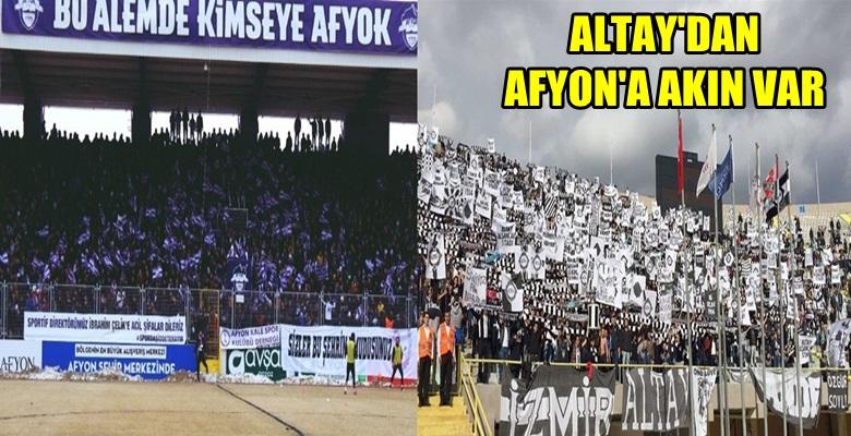 Altay taraftarı, Afyon'a geliyor !!!