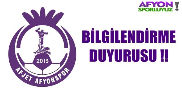 Afjet Afyonspor Bilgilendirme Duyurusu !!!