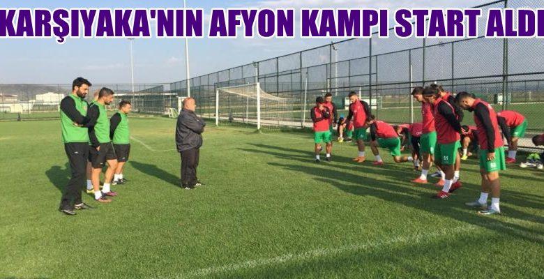 Karşıyaka'nın Afyon Kampı Start Aldı !!!
