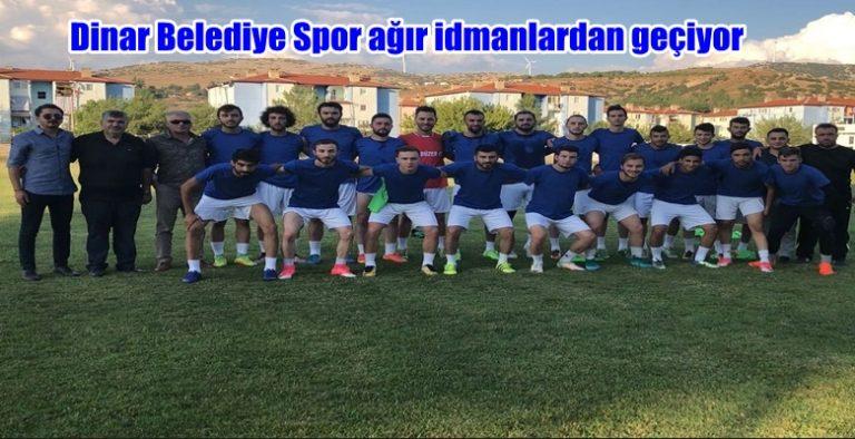 Dinar Belediye Spor ağır idmanlardan geçiyor