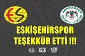 Eskişehirspor'dan, Konya'ya Teşekkür mesajı !!!