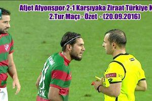 Afjet Afyonspor 2-1 Karşıyaka | Ziraat Türkiye Kupası 2.Tur Maçı – Özet (20.09.2016)