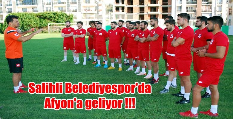 Salihli Belediyespor'da Afyon'a geliyor !!!