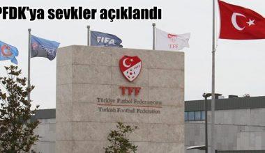 Profesyonel Futbol Disiplin Kuruluna sevk edildiler