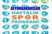 Afyon Haftalık Spor proğramı !!!