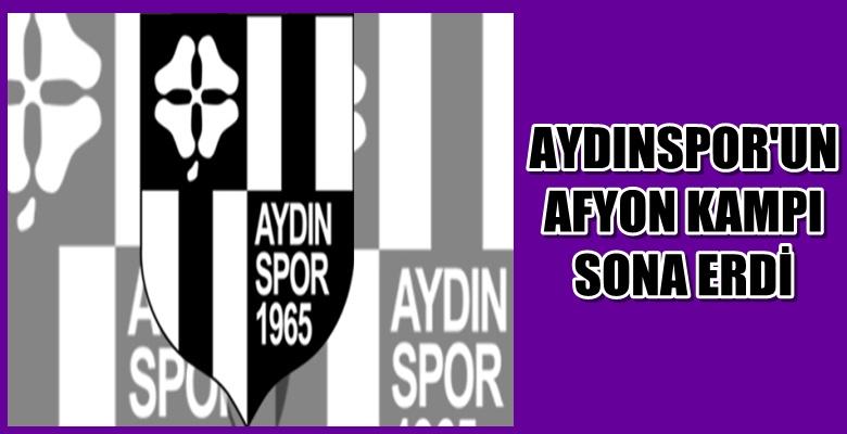 Aydınspor'un Afyon Kampı Sona Erdi !!