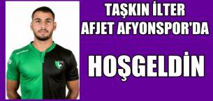 Taşkın İlter Afjet Afyonspor'da !!!