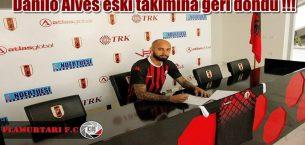Danilo Alves eski takımına geri döndü !!!