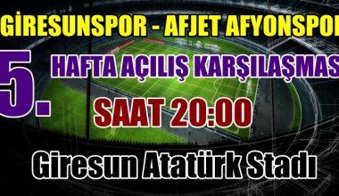 Açılış Maçı Giresunspor-Afjet Afyonspor