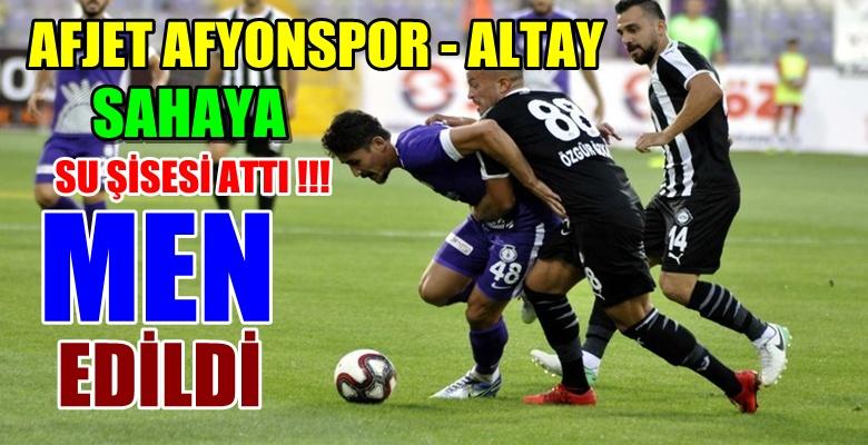 Afyon – Altay Karşılaşması sonrası Men edildi !!!
