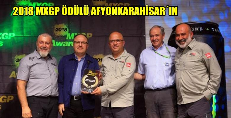 AFYONKARAHİSAR'a 2018 MXGP ÖDÜLÜ