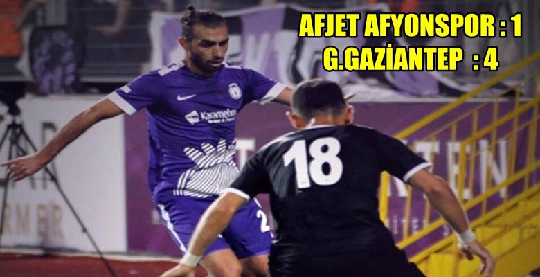 Afjet Afyonspor 1 – 4 Gazişehir Gaziantep  : 4