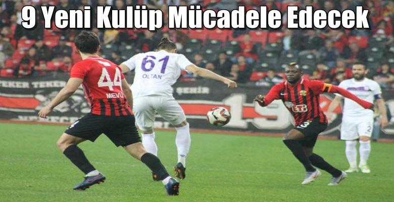 2. Lig'de sezon 1 Eylül'de başlayacak !!