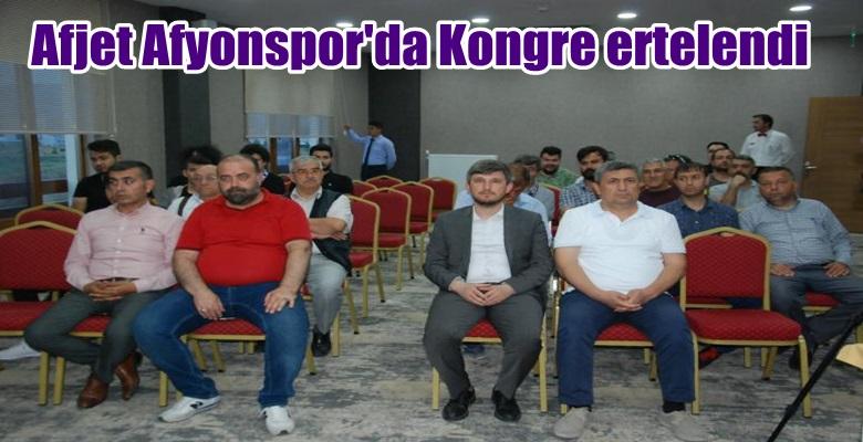 Afjet Afyonspor'da Kongre ertelendi !!