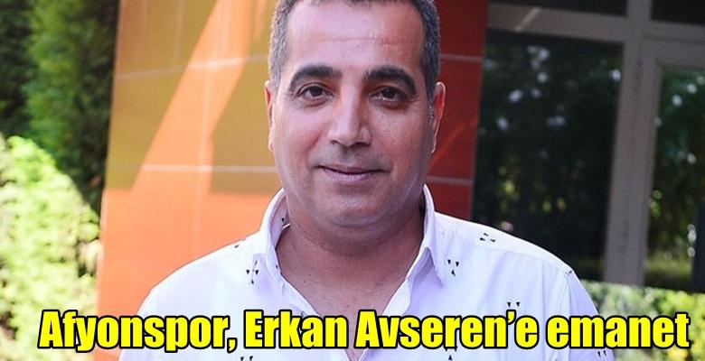 Afjet Afyonspor, Erkan Avseren'e emanet edildi !!
