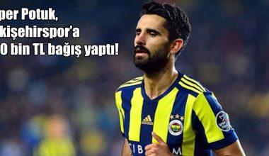 Alper Potuk'tan Eskişehirspor'a bağış !