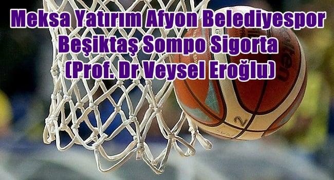 Afyon Belediyespor, Beşiktaş Sompo Sigorta'yı konuk edecek !!