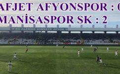 AFJET AFYONSPOR 0  – MANİSASPOR SK 2