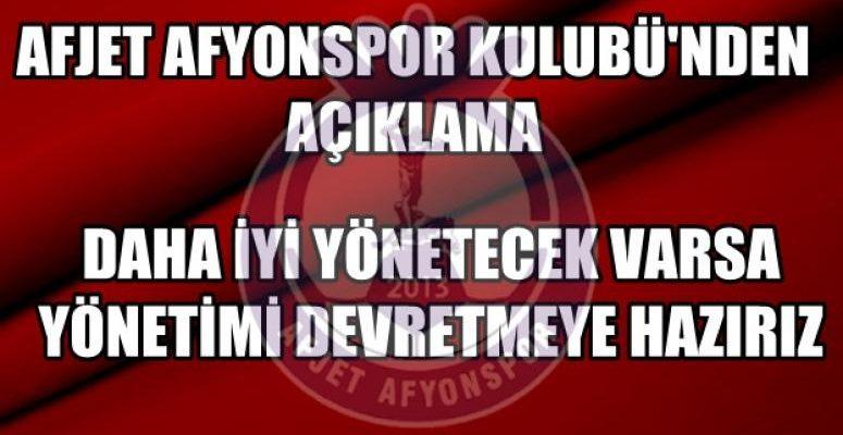 Afjet Afyonspor Kulubünden açıklama, devretmeye hazırız !!