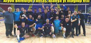 Afyon Belediye Yüntaş, Alanya Belediyespor'u 3-1 mağlup etti